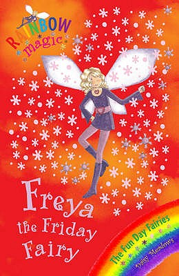 Image for Freya the Friday Fairy: The Fun Day Fairies #40 Rainbow Magic [used book]
