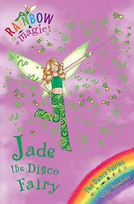 Image for Jade the Disco Fairy: The Dance Fairies #51 Rainbow Magic [used book]