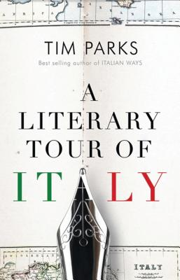 Image for A Literary Tour of Italy