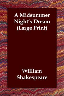 A Midsummer Night's Dream, Shakespeare, William