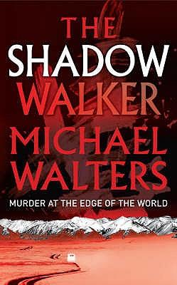Shadow Walker, Walters, Michael