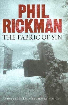 The Fabric of Sin, Rickman, Phil.