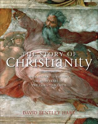 Image for The Story of Christianity: An Illustrated History of 2000 Years of the Christian Faith