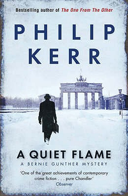 Image for A Quiet Flame: A Bernie Gunther Myster