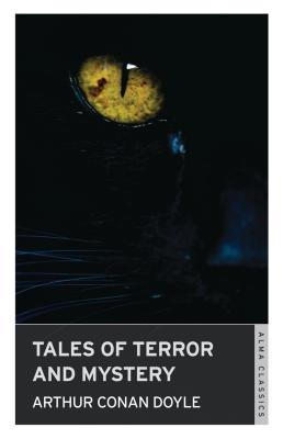 Image for Tales of Terror and Mystery (Alma Classics)