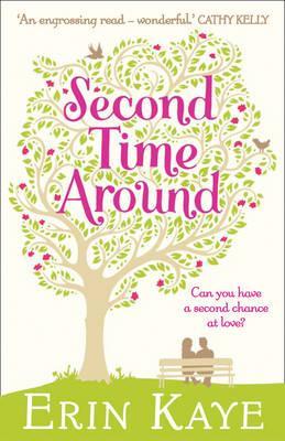 Secound Time around, Erin Kaye