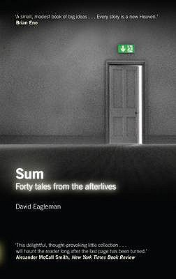 Sum: Forty Tales from the Afterlives, David Eagleman