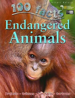 Image for 100 Facts Endangered Animals- Earth Science, Global Warming, Educational Projects, Fun Activities, Quizzes and More!