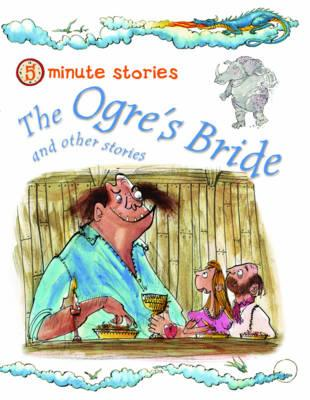 Image for Ogre's Bride and Other Stories (5 Minute Children's Stories)