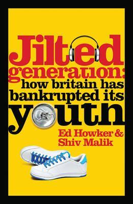 Jilted Generation, Ed Howker