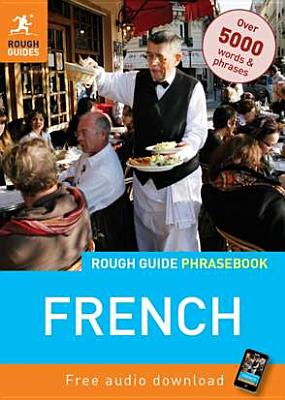 Rough Guide French Phrasebook (Rough Guide Phrasebooks), Rough Guides