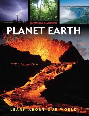 Image for Planet Earth: Questions and Answers (Explore Our World)