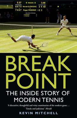 Image for Break Point: The Inside Story of Modern Tennis