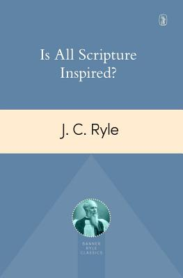 Image for Is All Scripture Inspired?
