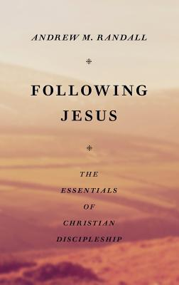Image for Following Jesus: The Essentials of Christian Discipleship