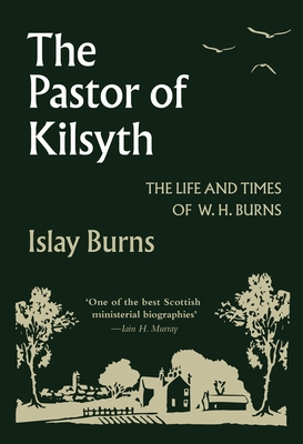 Image for The Pastor of Kilsyth