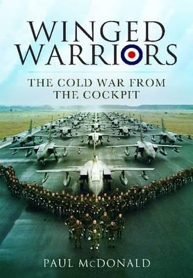 Image for Winged Warriors : The Cold War from the Cockpit