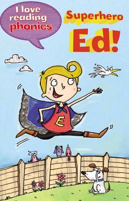 Image for Superhero Ed! (I Love Reading Phonics)