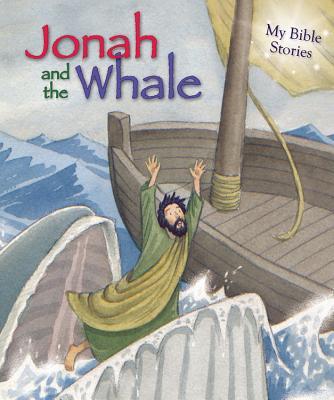 Jonah and the Whale (My Bible Stories), Sasha Morton
