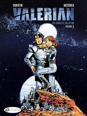 Image for Valerian: The Complete Collection , Volume 1 (Valerian & Laureline)