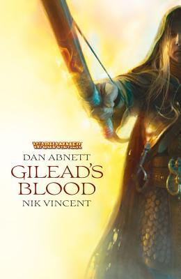 Gilead's Blood (Warhammer), Abnett, Dan; Vincent, Nik