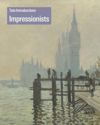 Tate Introductions: Impressionists, Carol Jacobi