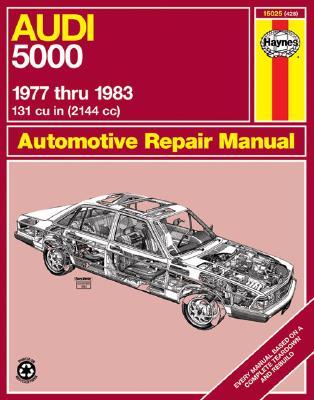 Audi 5000 '77'83 (Haynes Manuals), Chilton