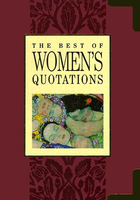 Image for The Best of Women's Quotations (The Best of Quotations Series)