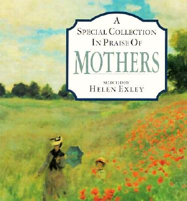 Image for Special Collection in Praise of Mothers