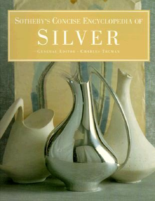 Image for Sotheby's Concise Encyclopedia of Silver