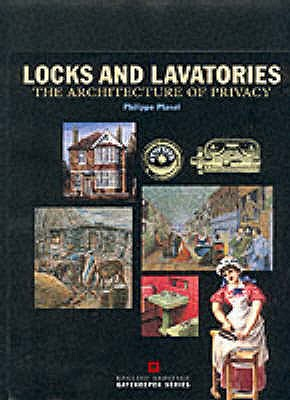 Image for Locks and Lavatories: the Architecture of Privacy