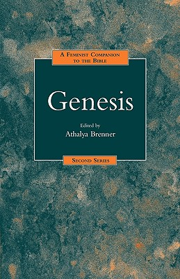 A Feminist Companion to Genesis (Feminist Companion to the Bible (Second) series)