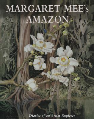 Image for Margaret Mee's Amazon: Diaries of an Artist Explorer
