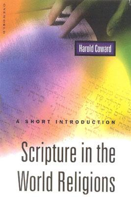 Scripture in the World Religions: A Short Introduction, Coward, Harold