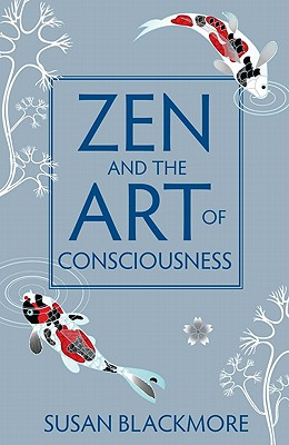 Image for Zen and the Art of Consciousness