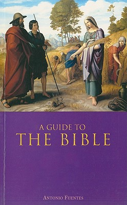 Guide to the Bible, ANTONIO FUENTES