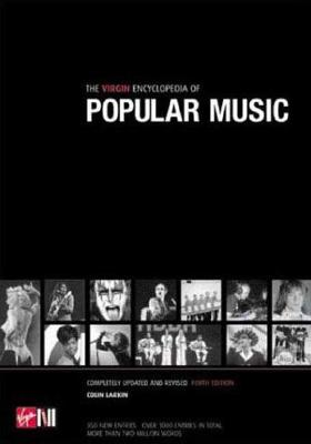 The Virgin Encyclopedia of Popular Music: Concise 4th Edition