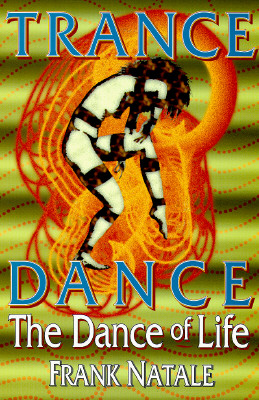 Image for Trance Dance: The Dance of Life