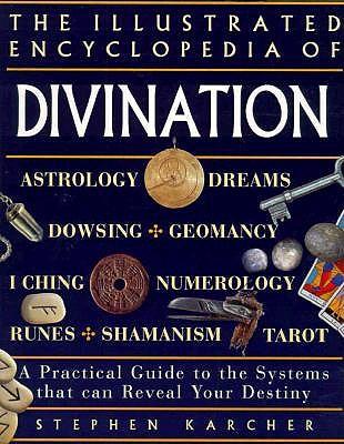 Illustrated Encyclopedia of Divination, Karcher, Stephen