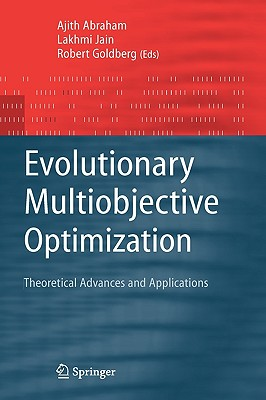 Image for Evolutionary Multiobjective Optimization: Theoretical Advances and Applications (Advanced Information and Knowledge Processing)