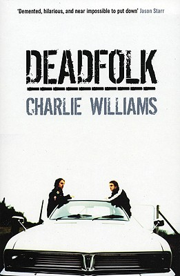 Deadfolk, Williams, Charlie