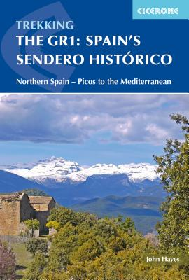 Image for The GR1: Spain's Sendero Historico: Across Northern Spain from Leon to Catalonia