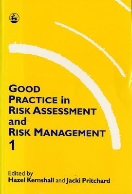 Image for Good Practice in Risk Assessment and Risk Management, Volume 1: (Elgar Reference Collection)