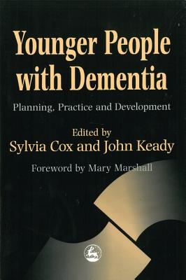 Image for Younger People With Dementia: Planning, Practice and Development