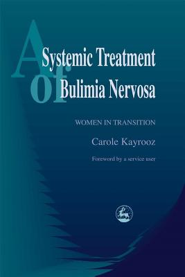 Image for A Systemic Treatment of Bulimia Nervosa: Women in Transition