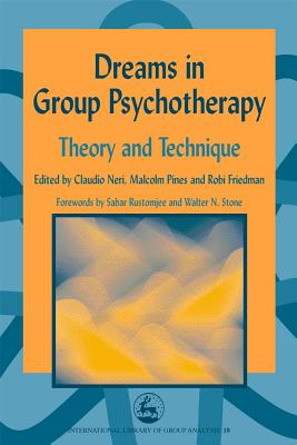 Image for Dreams in Group Psychotherapy: Theory and Technique (International Library of Group Analysis 18)