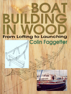 Image for Boat Building in Wood: From Lofting to Launching