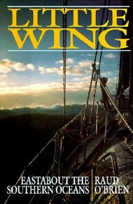 Image for LITTLE WING: Eastabout the Southern Oceans