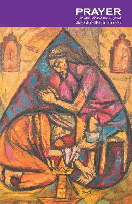 Prayer, SWAMI ABHISHIKTANANDA