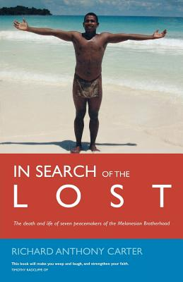 Image for In Search of the Lost: The Modern Martyrs of Melanesia